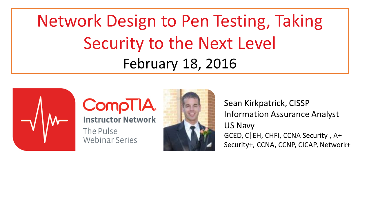 Network Design to Pen Testing, Taking Security to the Next Level