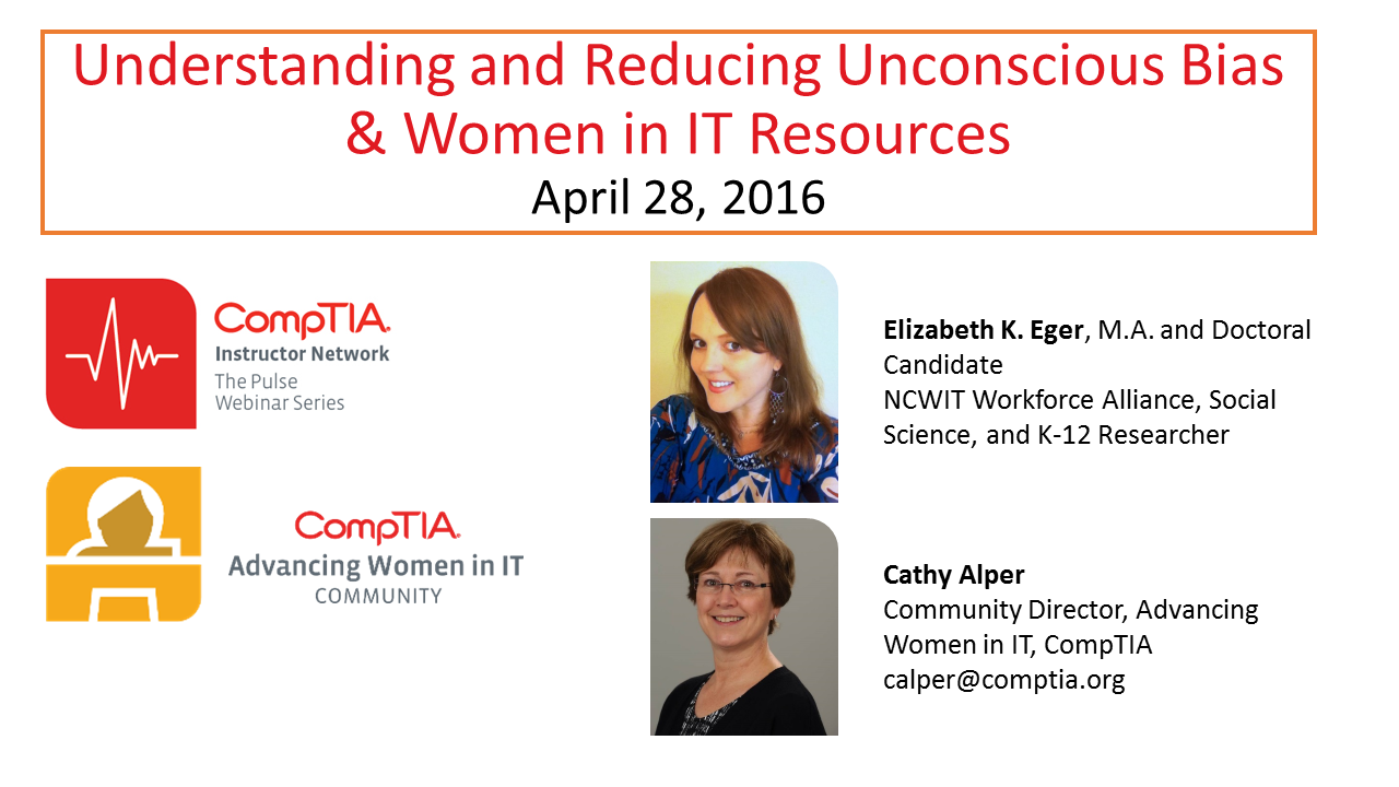 Understanding and Reducing Unconscious Bias & Women in IT Resources