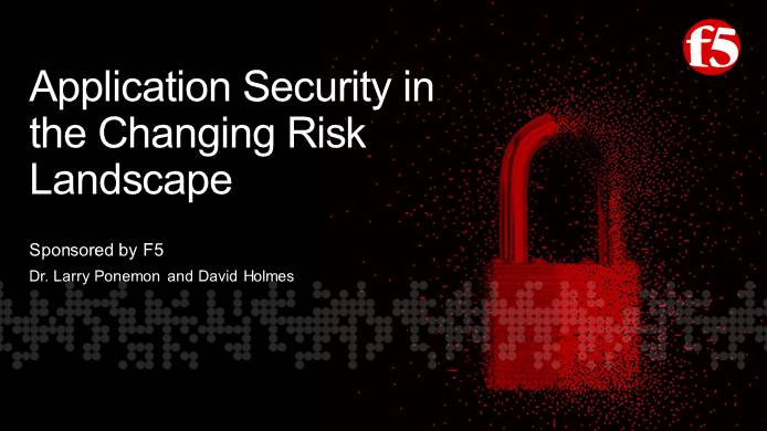 Webinar: Application Security in the Changing Risk Landscape