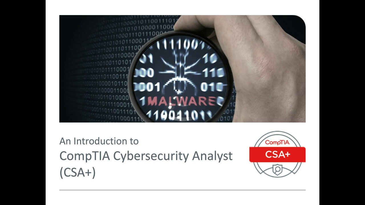 CompTIA CSA+ Launch - Partner Webinar