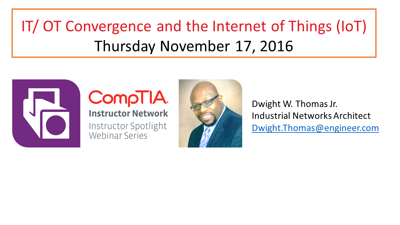IT/ OT Convergence and the Internet of Things (IoT