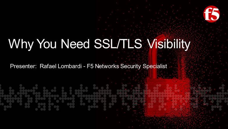 Webinar | Detecção de ameaças ocultas, Por que você precisa de visibilidade SSL/TLS?