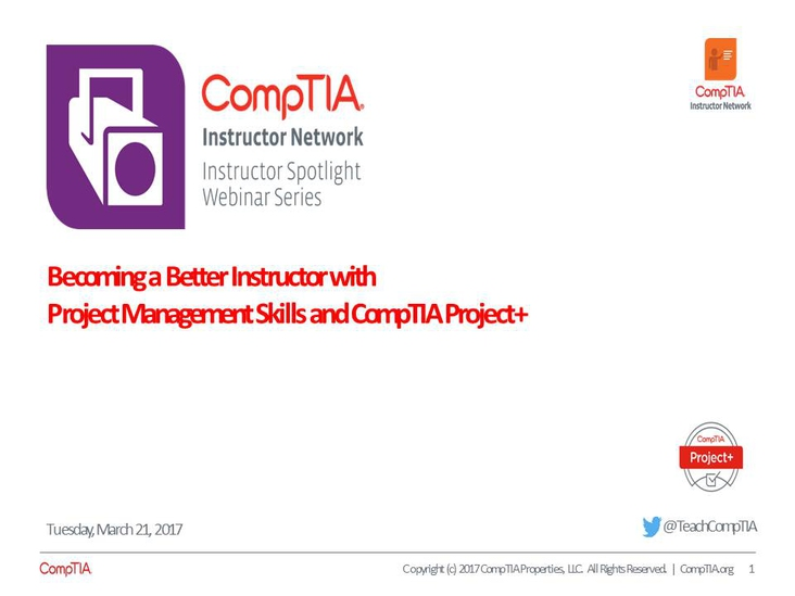 Becoming a Better Instructor with Project Management Skills and CompTIA Project+