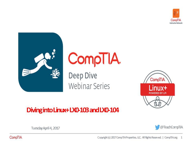 Linux+ Deep Dive - Session 2 Approaching a Linux+ Course
