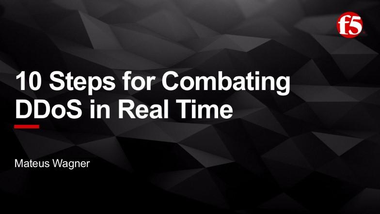 10 Passos para Combater Ataques DDoS em Tempo Real