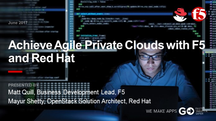 Achieve agile private clouds with Red Hat and F5