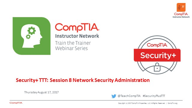 Security+ TTT Session 8: Network Security Administration