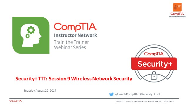 Security+ TTT Session 9: Wireless Network Security