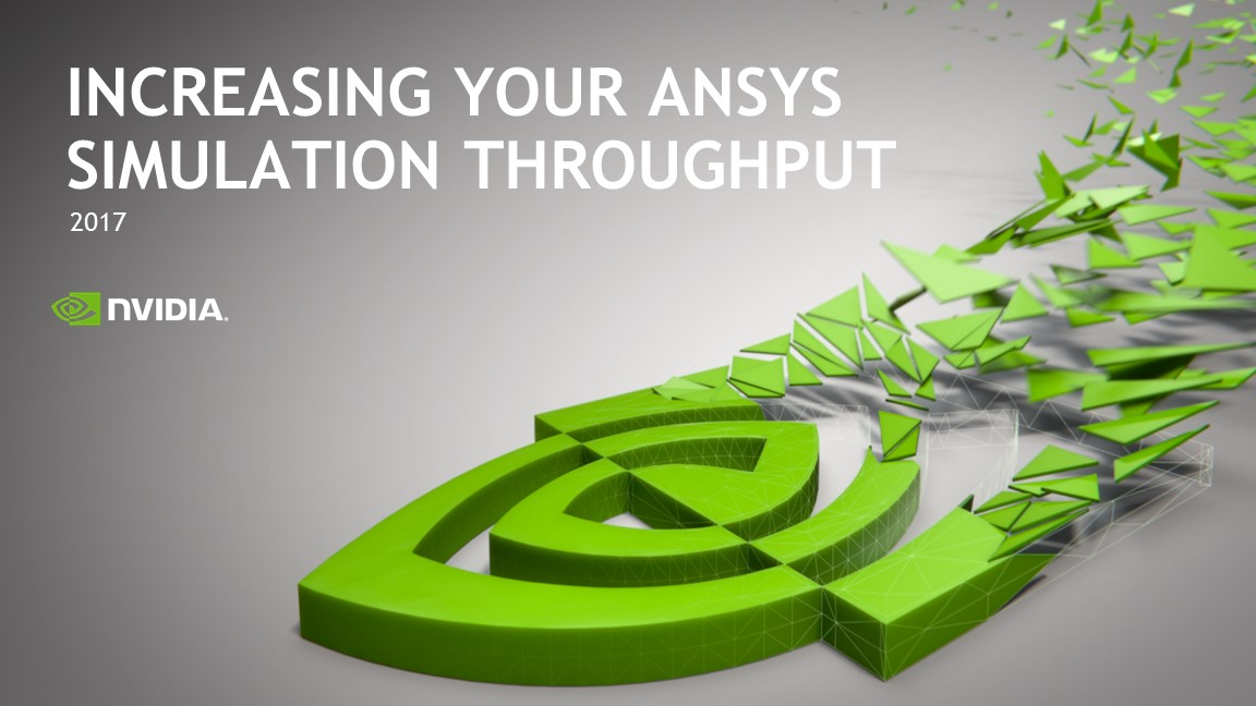 Increasing Your ANSYS Simulation Throughput
