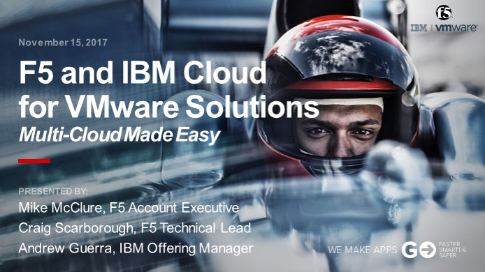 F5 and IBM Cloud for VMware Solutions Webinar