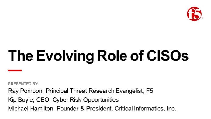 The Evolving Role of CISOs Webinar