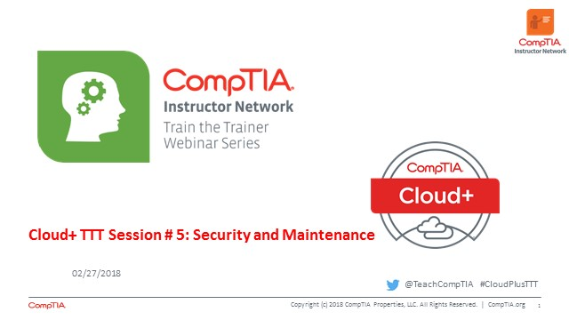 Cloud+ TTT - Session 5:  Security & Maintenance
