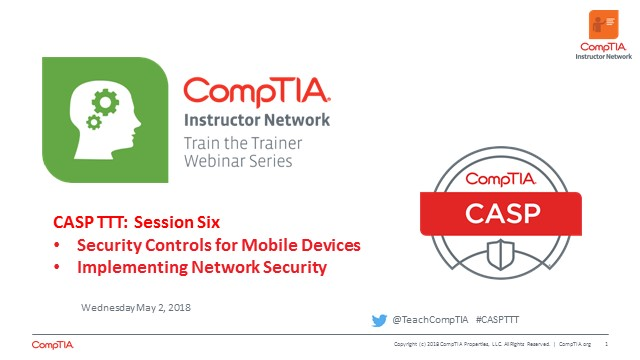 CASP TTT Session 6: Controls for Mobile Devices, Network Security