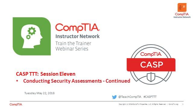 CASP TTT Session 11: Security Assessments cont.