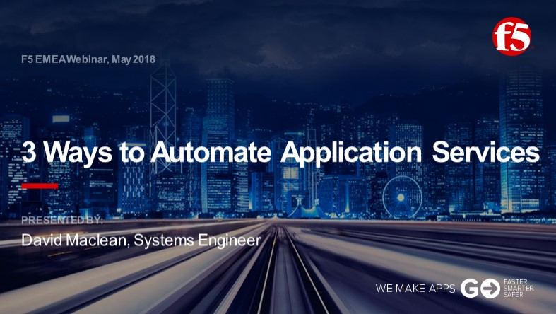 F5 EMEA Webinar May 2018 - English
