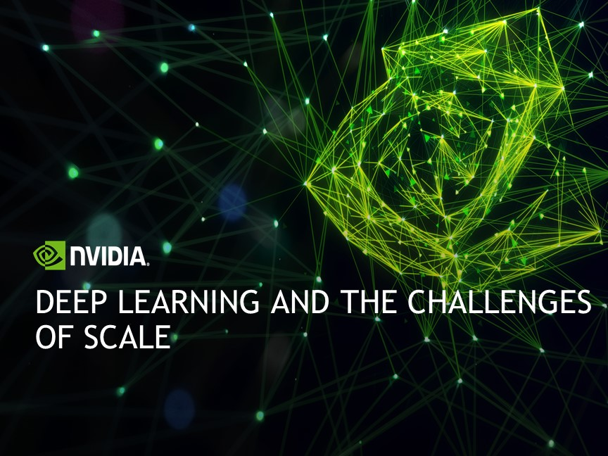 Deep Learning and the Challenges of Scale