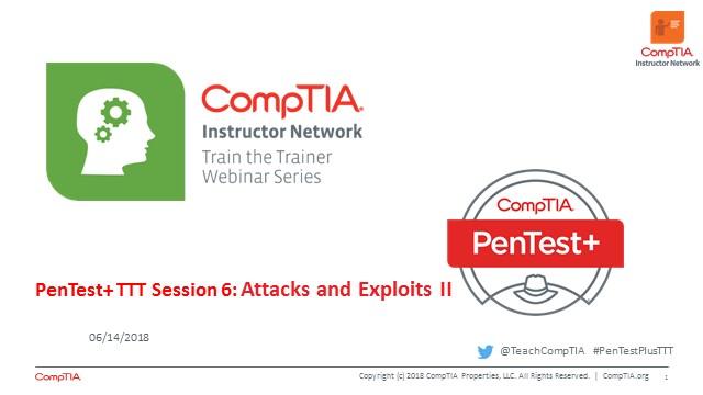 PenTest+ TTT Session 6: Attacks and Exploits II