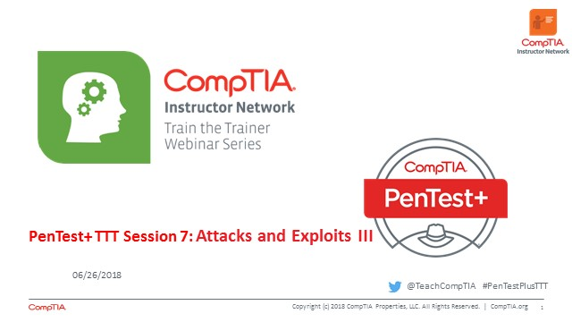 PenTest+ TTT Session 7: Attacks and Exploits III