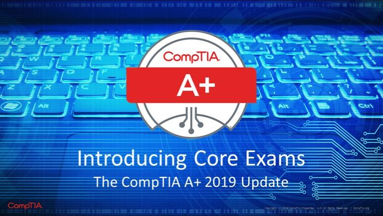 CompTIA A+ 1000 Series Exam Launch Partner Webinar