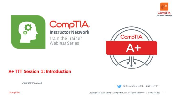 A+ Core 1 TTT Session 1: Introduction