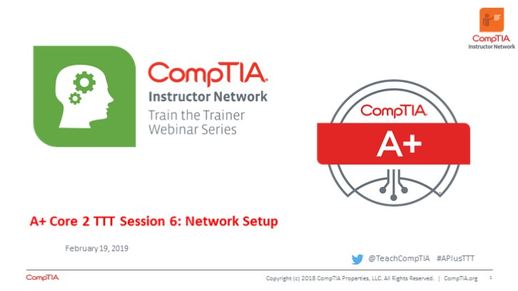A+ Core 2 TTT Session 6: Network Setup