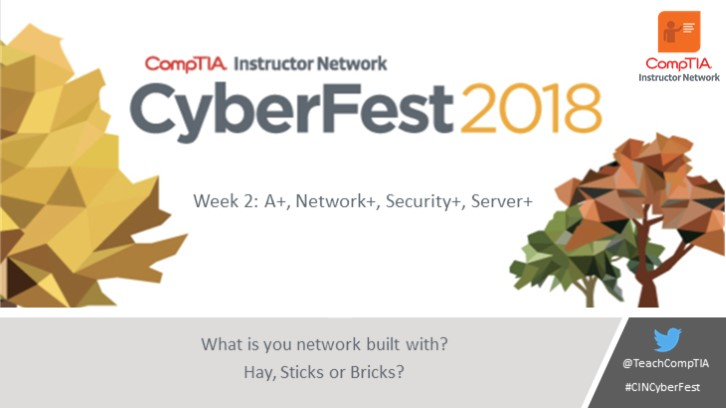 CIN October Cyberfest Series Week 2: What is your network build with? Hay, sticks or bricks?