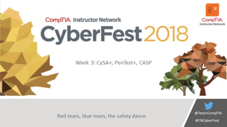 CIN October Cyberfest Series Week 3: Red Team, Blue Team, the Safety Dance