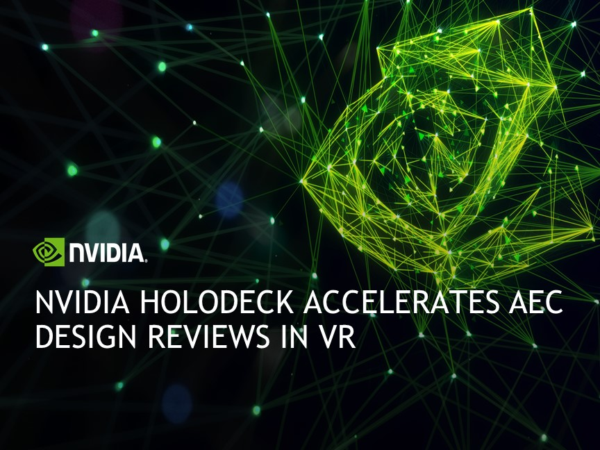 NVIDIA Holodeck Accelerates AEC Design Reviews in VR