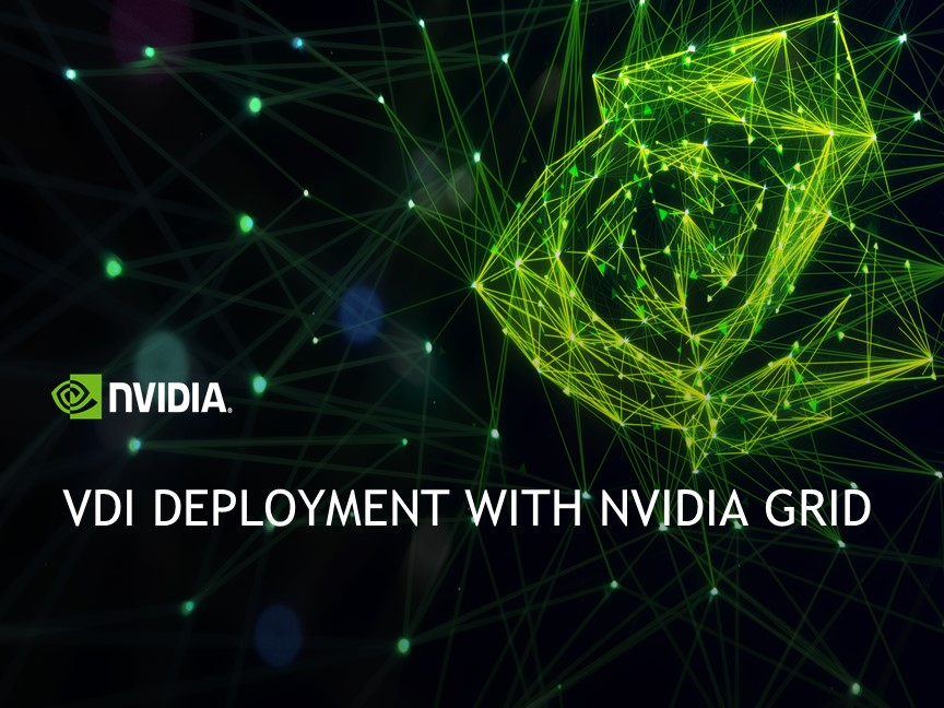 VDI Deployment with NVIDIA GRID
