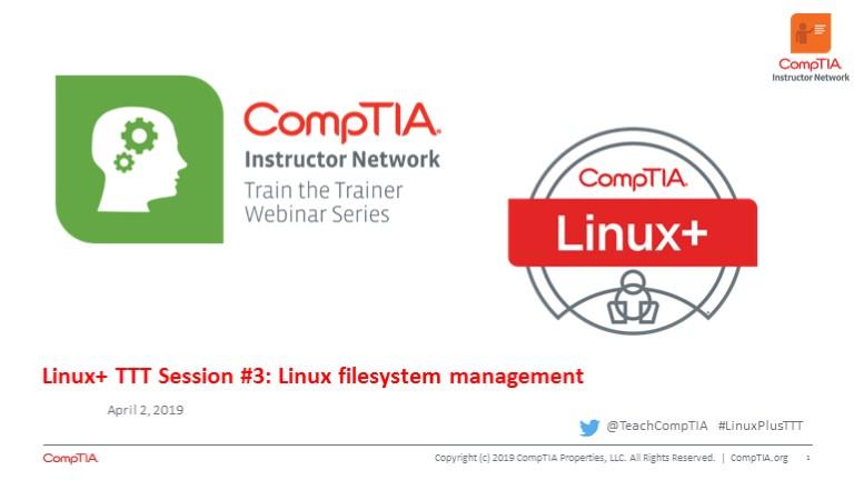 Linux+ TTT Session 3: Linux Filesystem Management