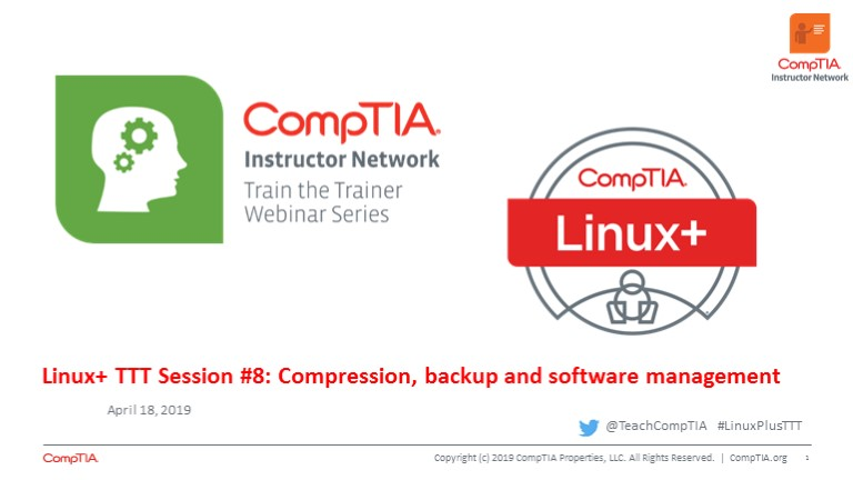 Linux+ TTT Session 8: Compression, Backup and Software Management