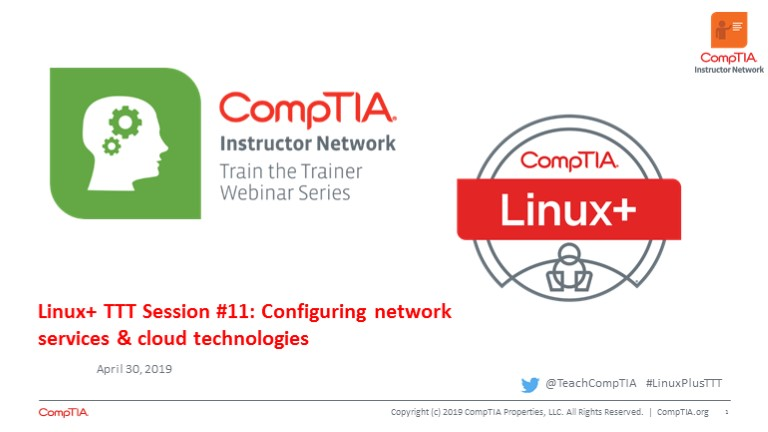 Linux+ TTT Session 11: Configuring Network Services & Cloud Technologies