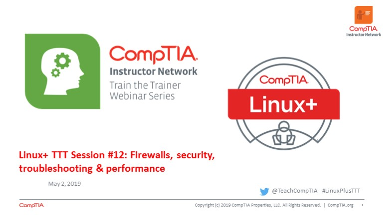 Linux+ TTT Session 12: Firewalls, Security, Troubleshooting & Performance