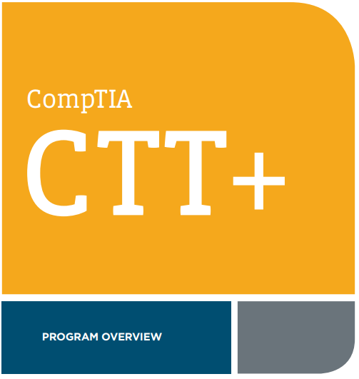 CTT+ Program Overview