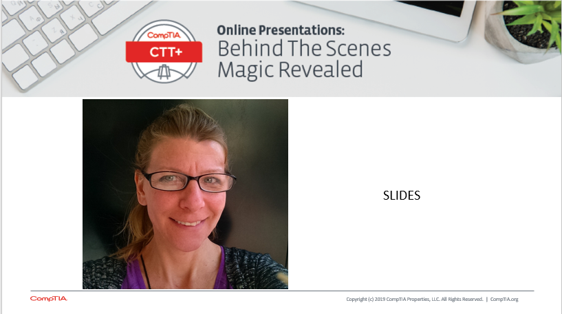 Slides: 05.07.19 FINALCompTIA CTT+ magic revealed