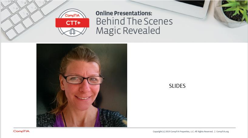 Slides: 05.07.19 FINALCompTIA CTT+ magic revealed